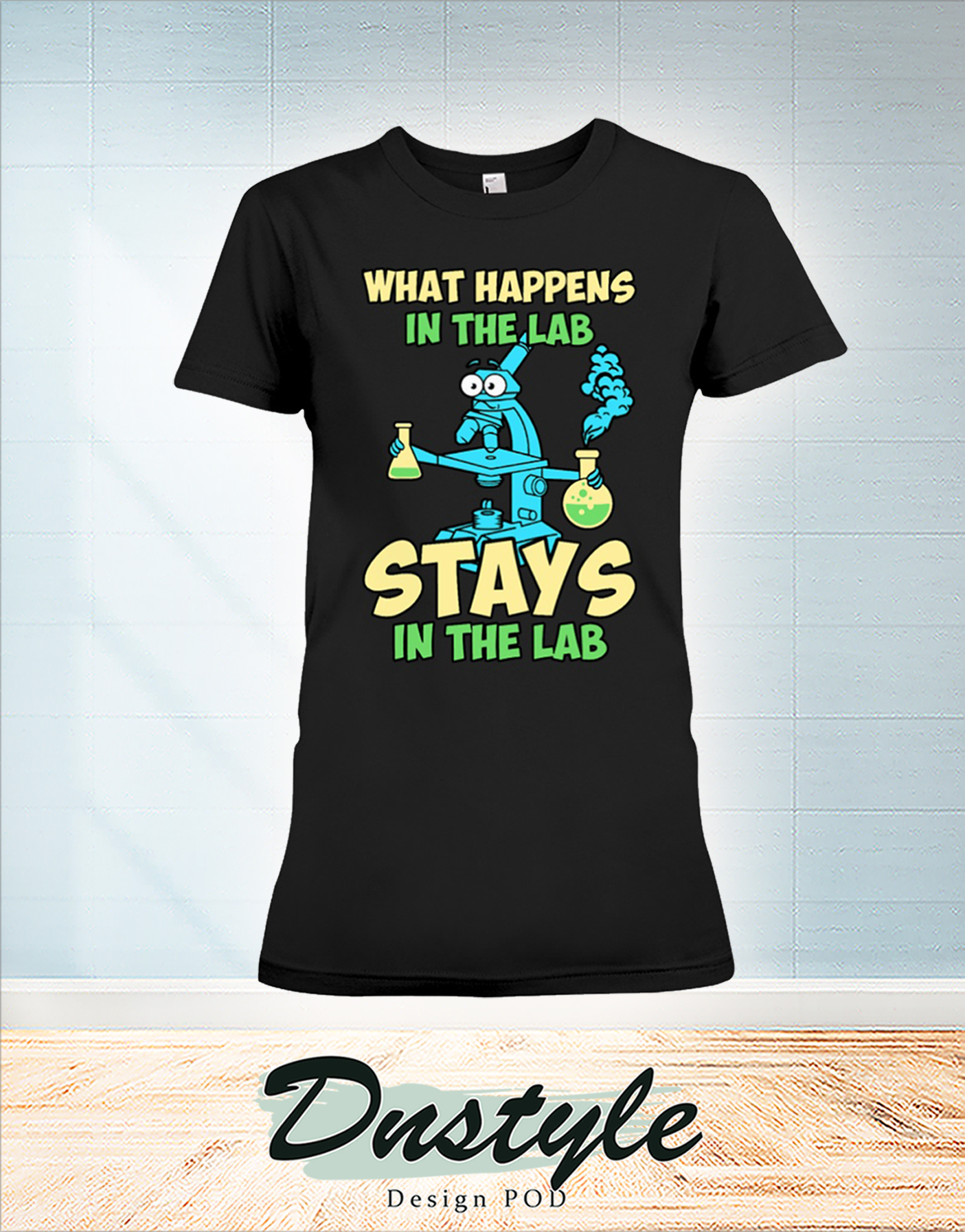 Medtech what happens in the lab stays in the lab t-shirt
