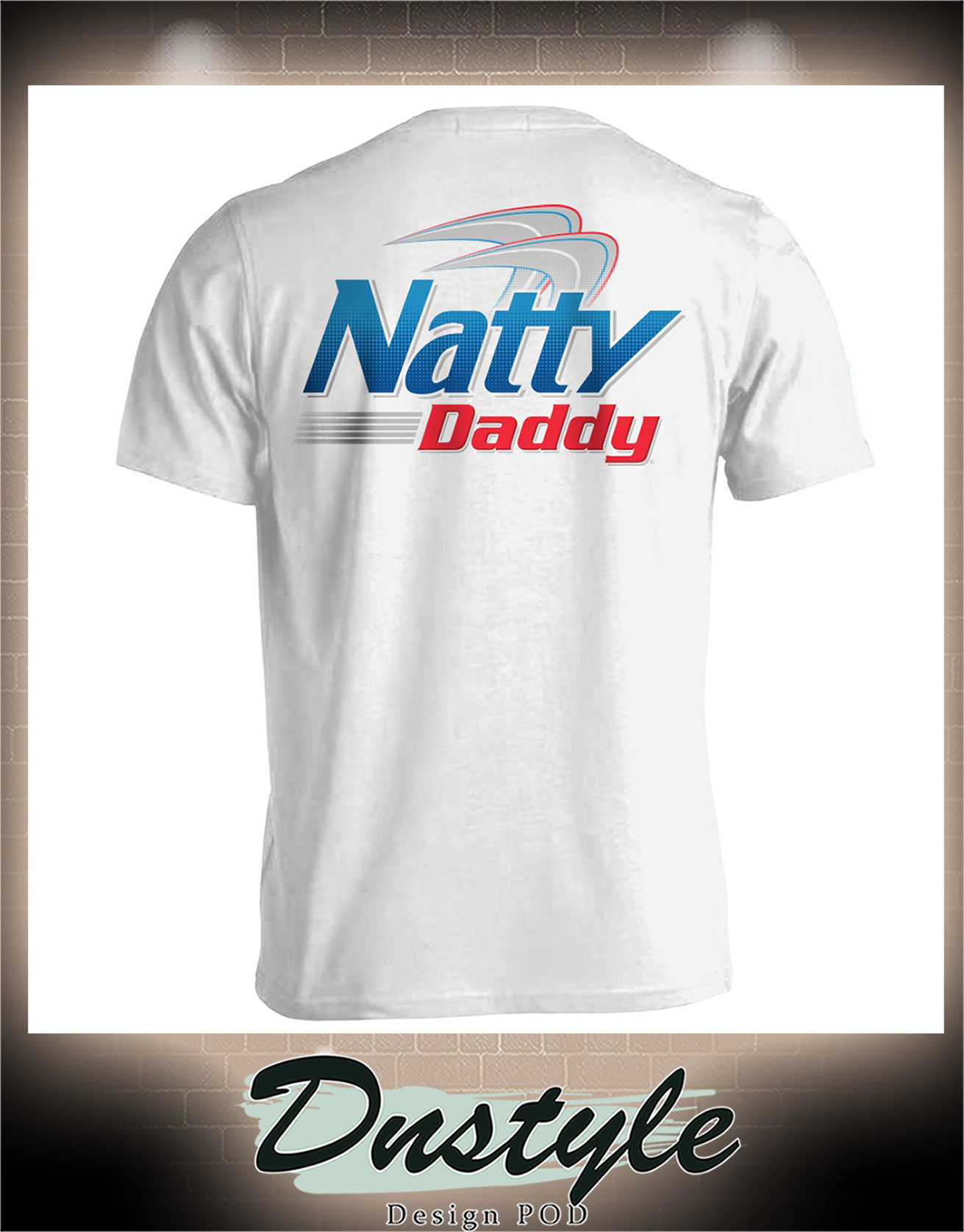 Natural light beer Natty daddy shirt 2