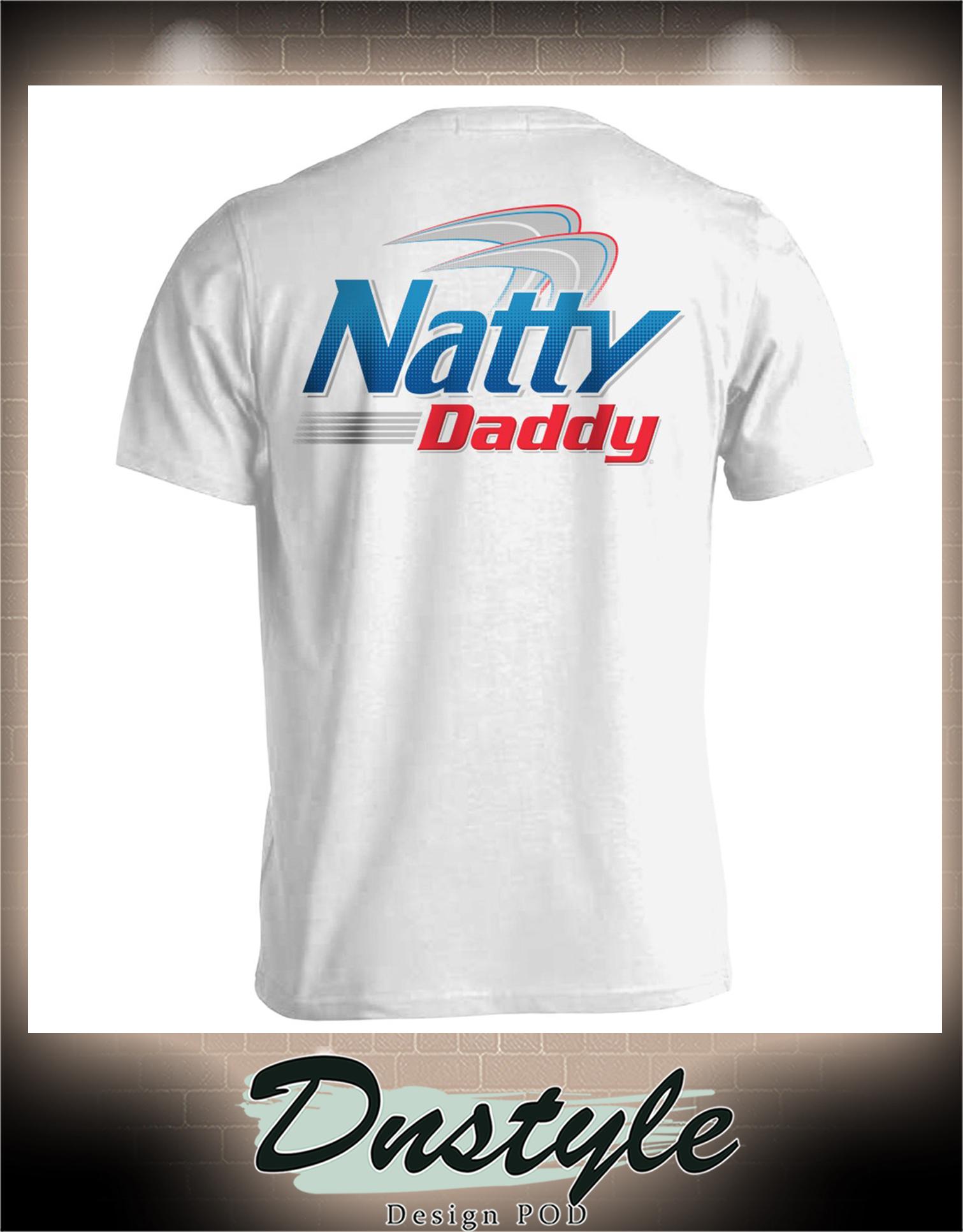 Natural light beer Natty daddy shirt