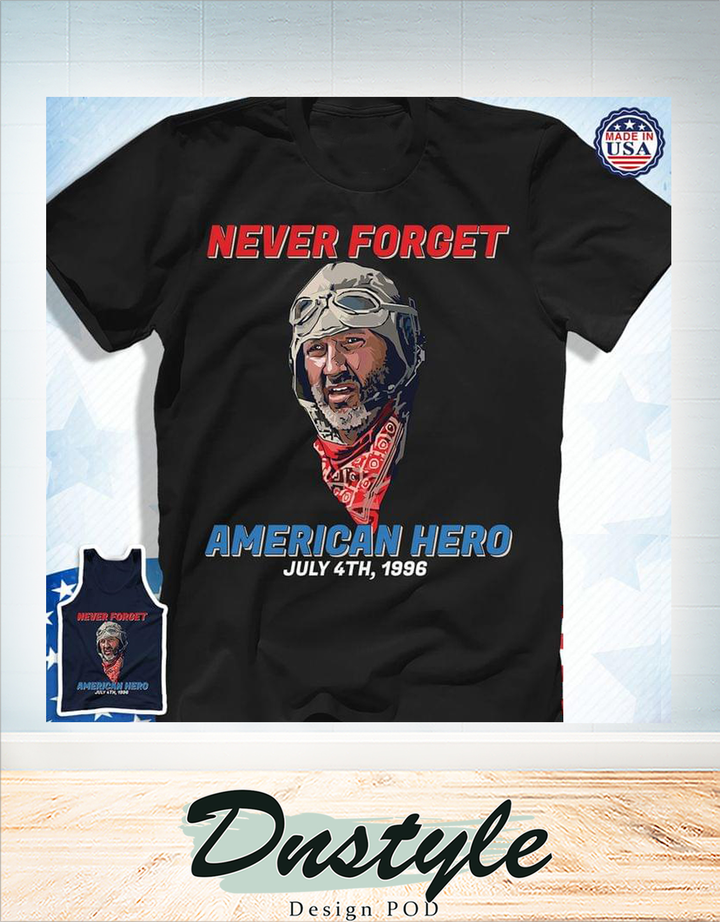 Never forget american hero july 4th 1986 t-shirt