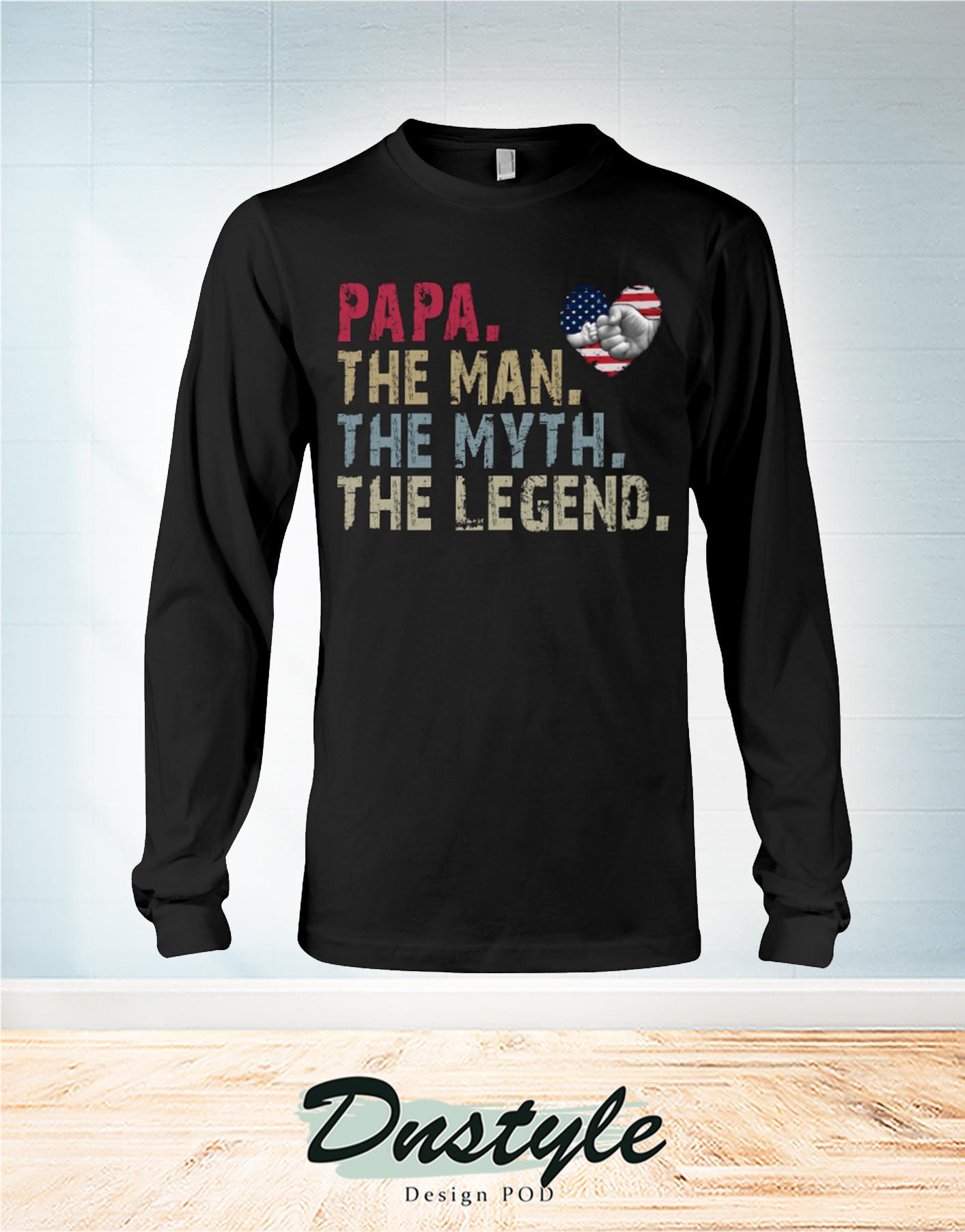 Papa the man the myth the legend american flag heart long sleeve