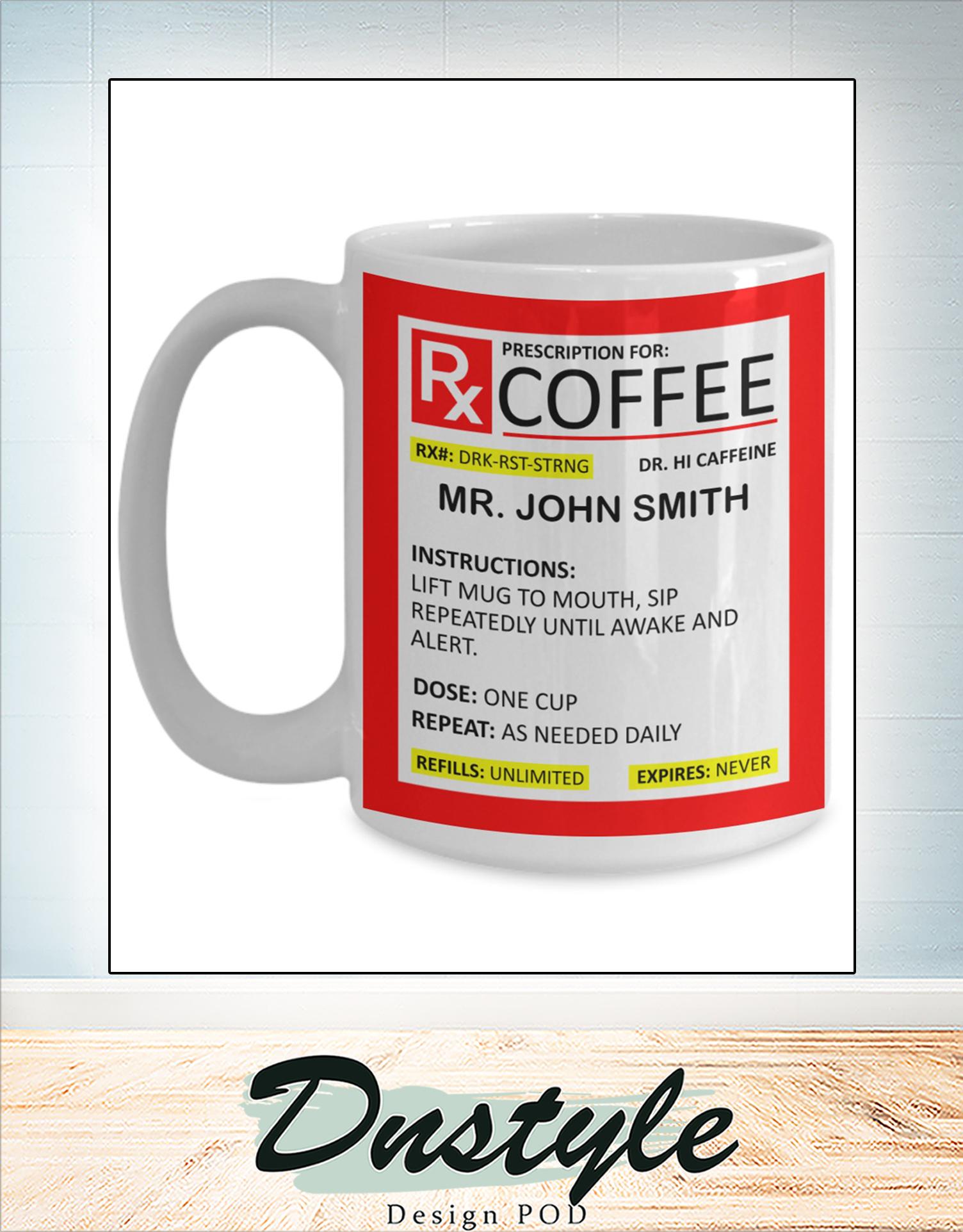 Personalized Prescription for coffee mug
