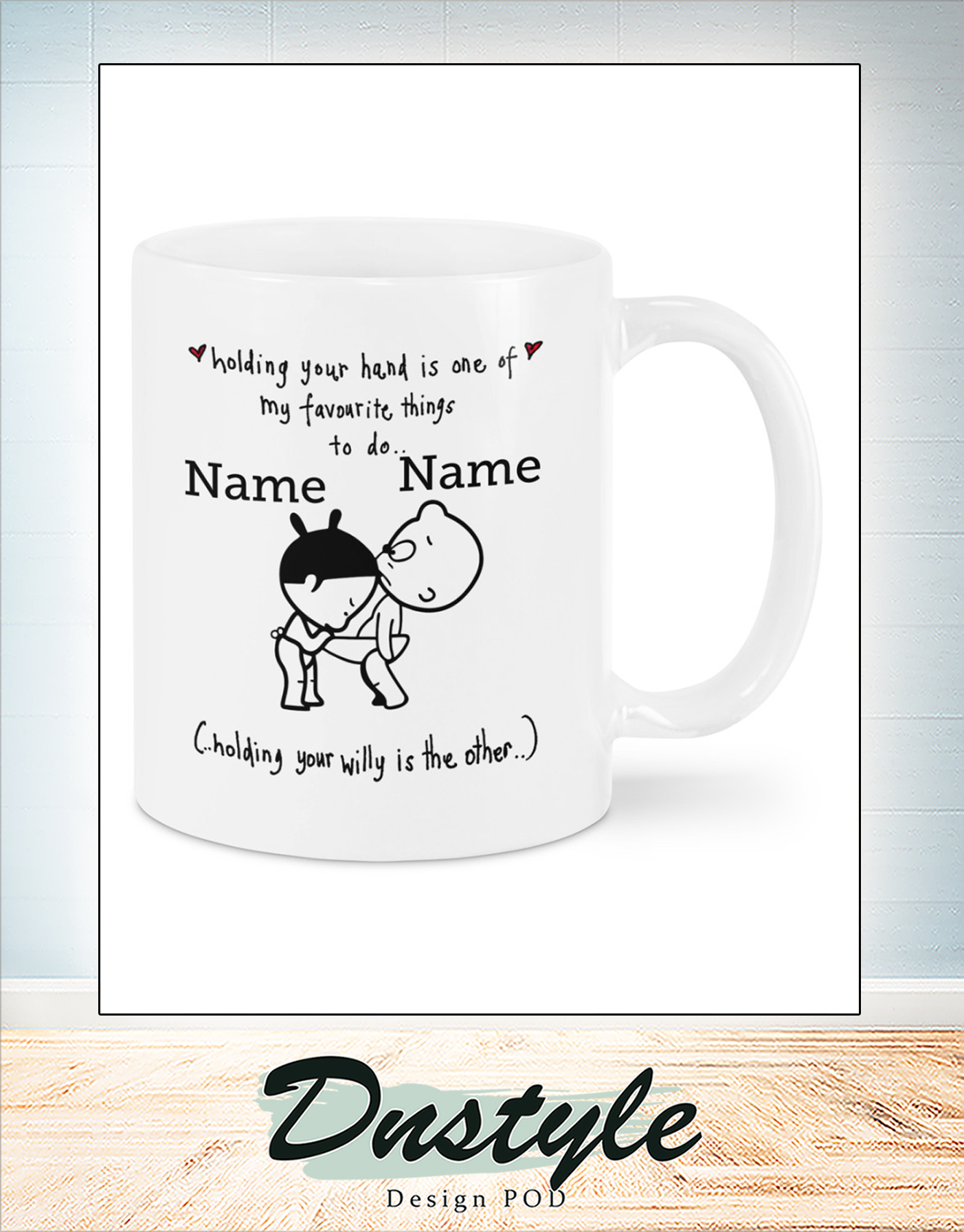Personalized custom name holding your hand is one of my favourite things mug