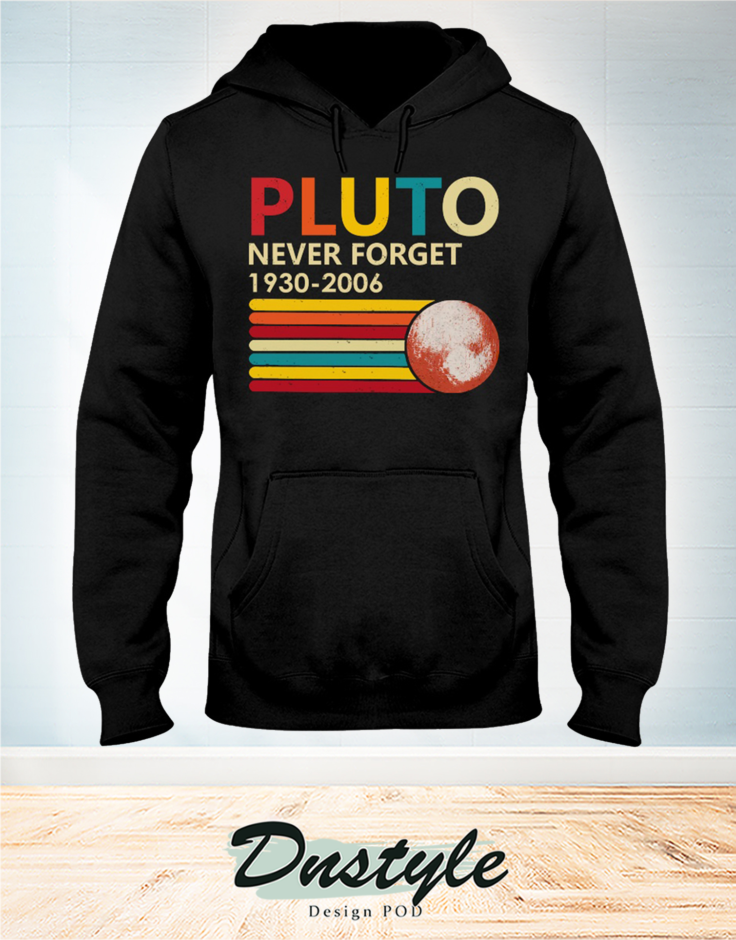 Pluto never forget 1930 - 2006 hoodie