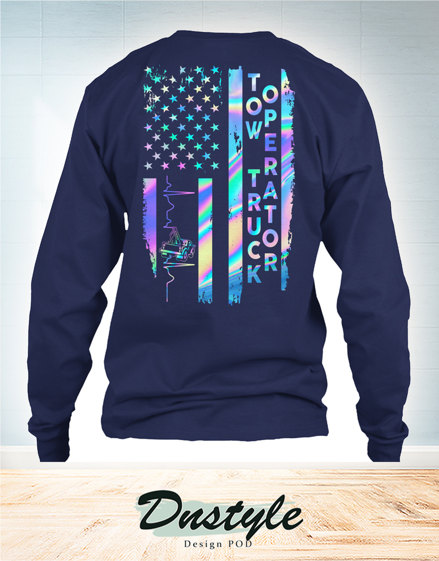 Proud tow truck operator american flag 4h of july long sleeve