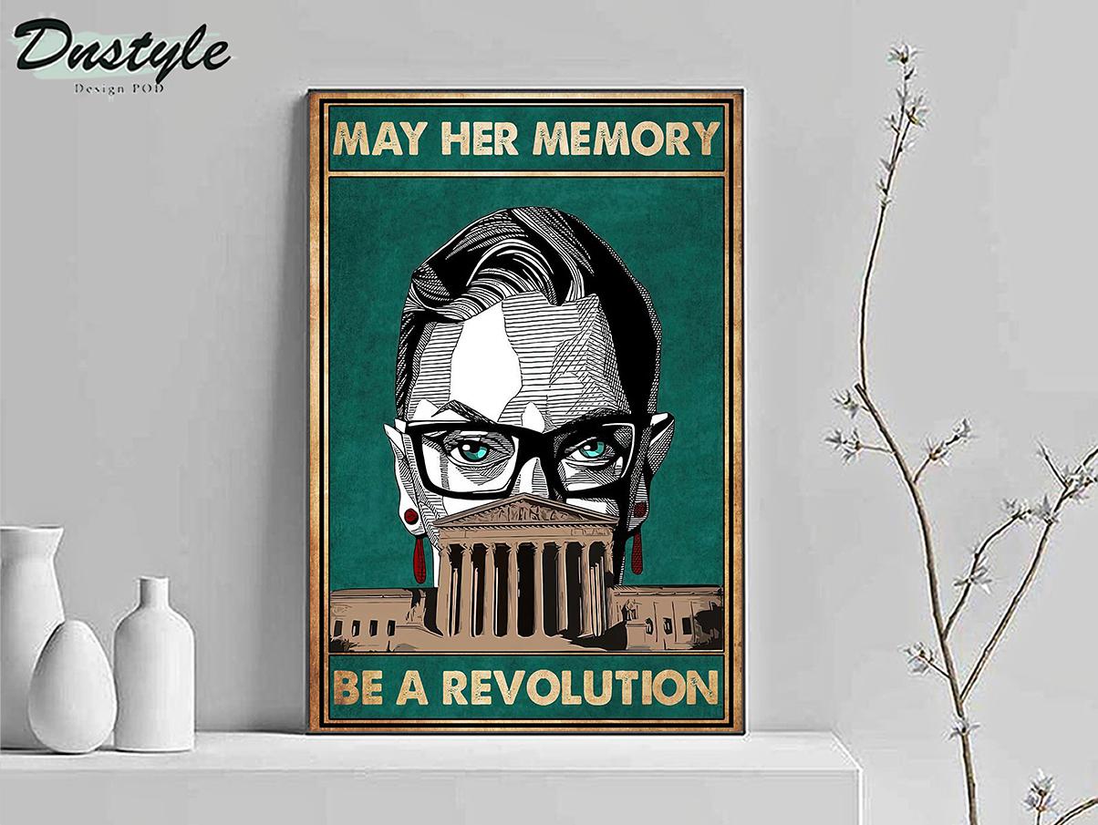 Ruth bader ginsburg may her memory be a revolution poster A1