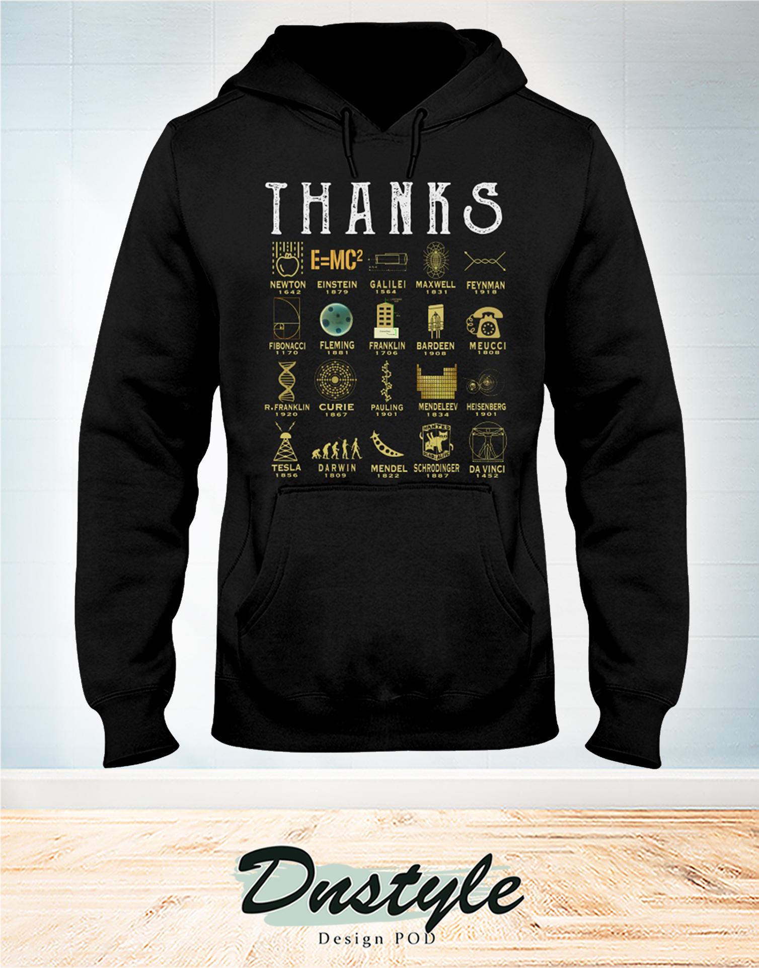 Thanks science newton einstein galilei maxwell hoodie