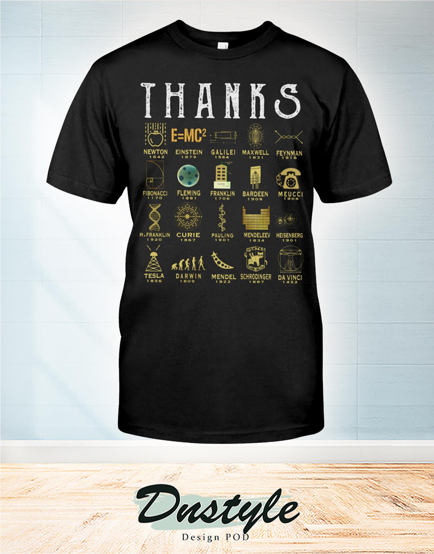 Thanks science newton einstein galilei maxwell t-shirt