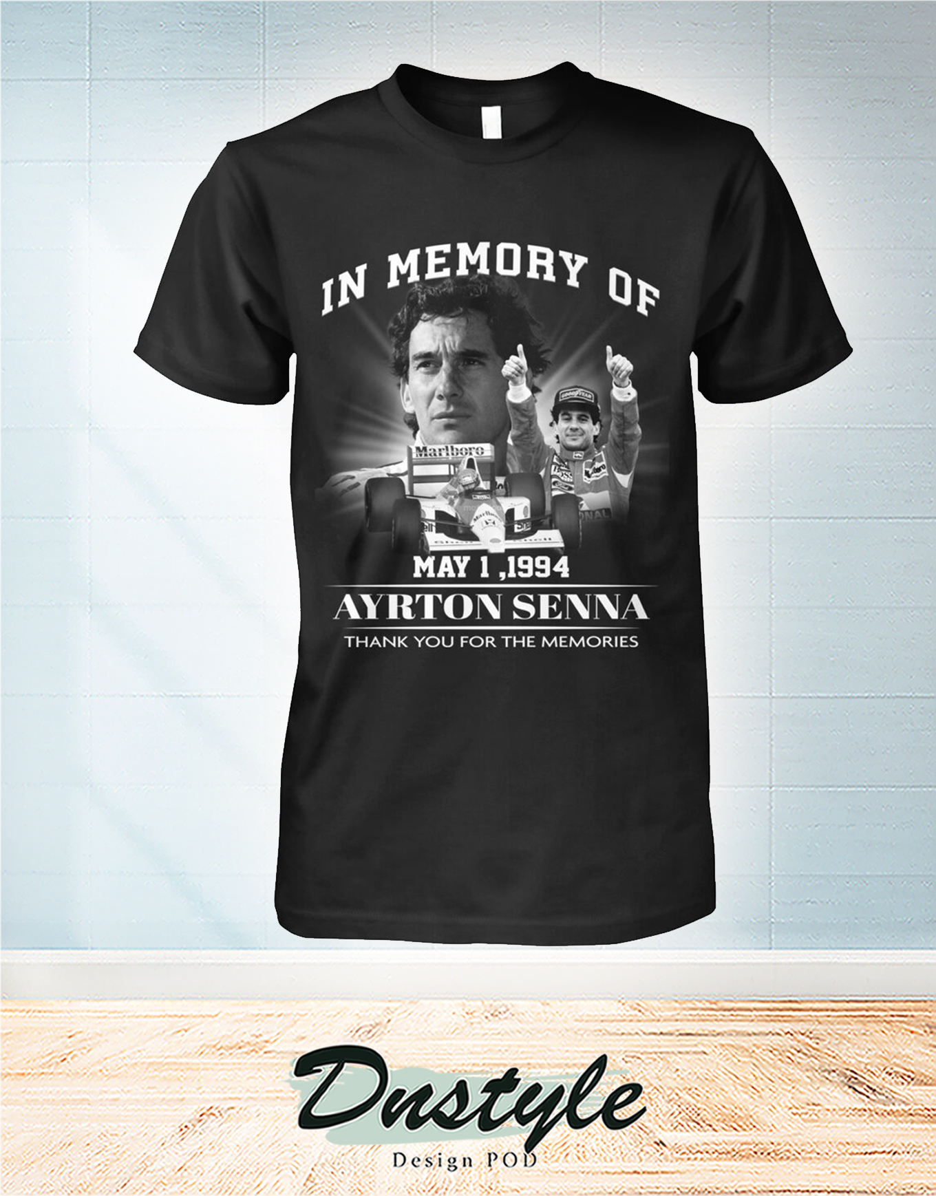 The doors In memory of Ayrton Senna may 1 1994 thank you for the memories shirt