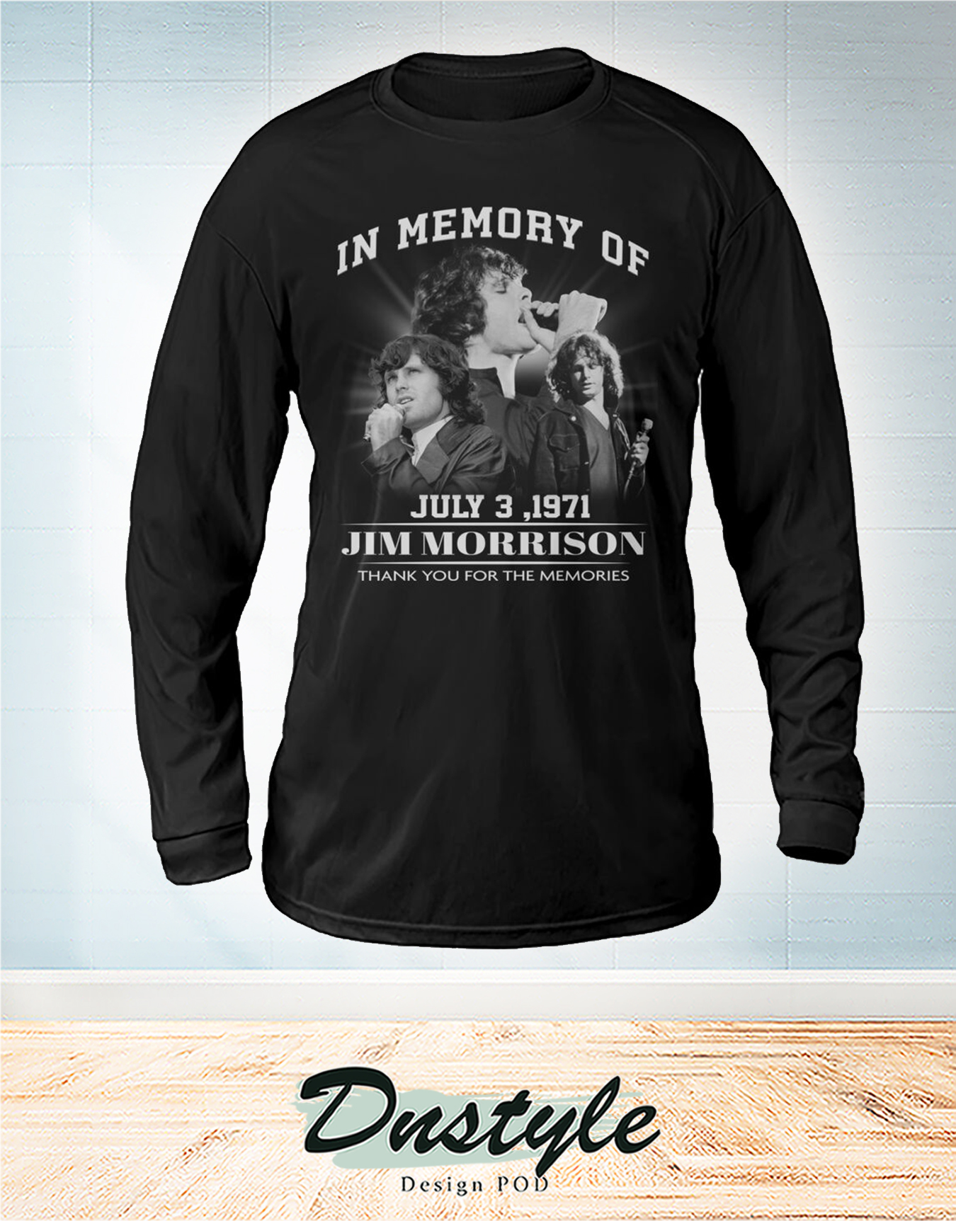 The doors In memory of Jim Morrion july 3 1971 thank you for the memories long sleeve