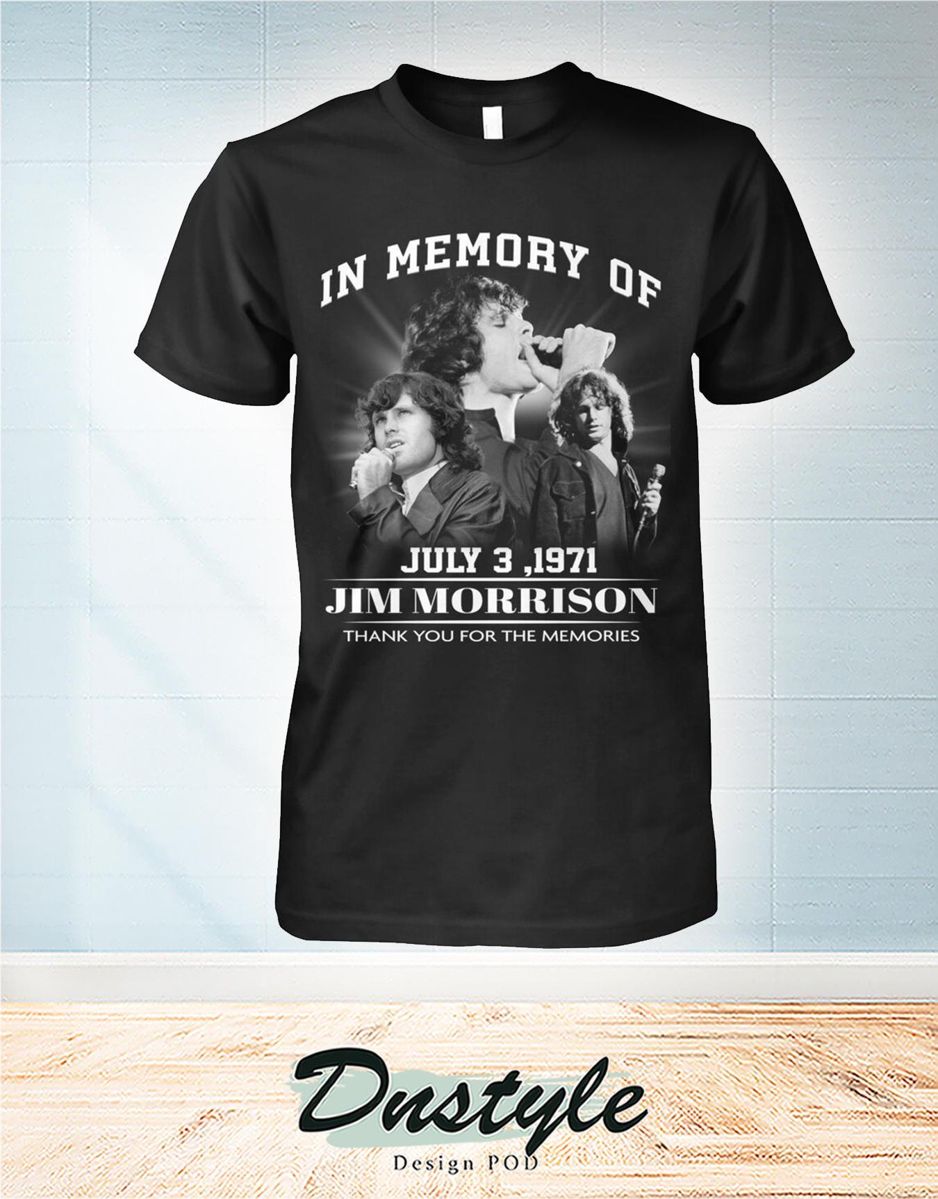 The doors In memory of Jim Morrion july 3 1971 thank you for the memories shirt