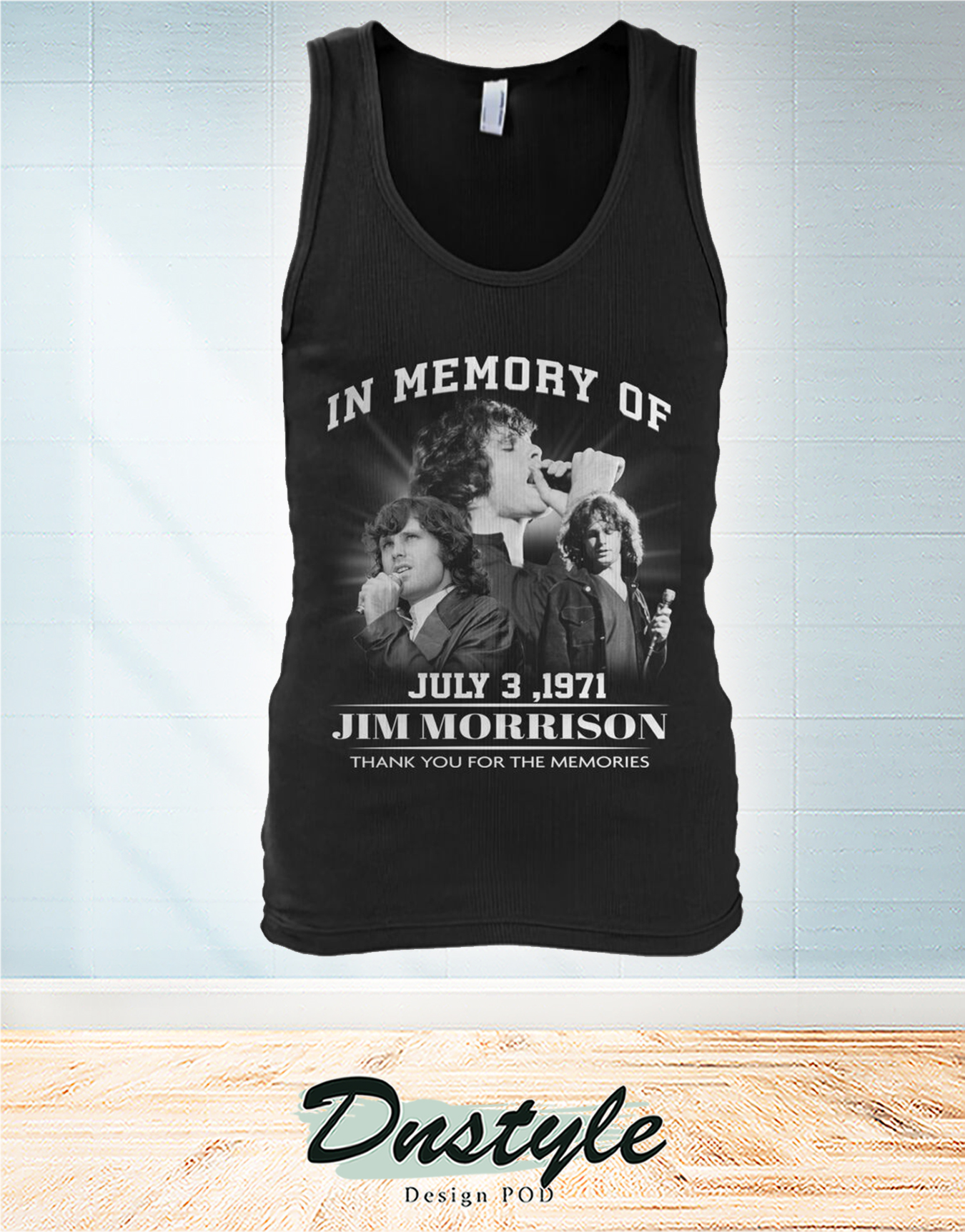 The doors In memory of Jim Morrion july 3 1971 thank you for the memories tank