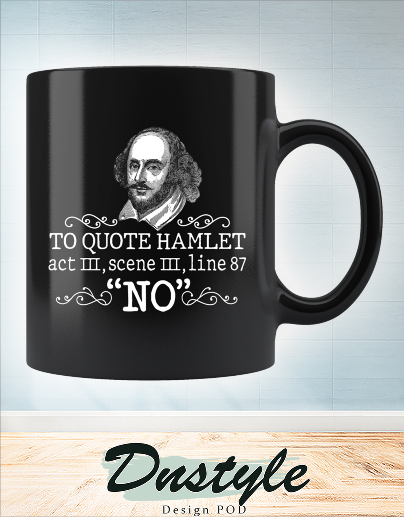 To quote hamlet act III scene III line 87 no mug
