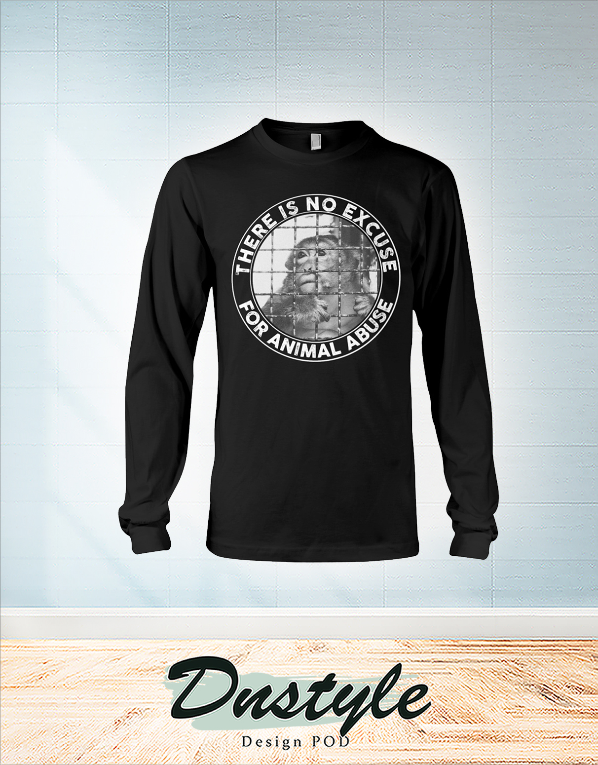 Vegan there is no excuse for animal abuse long sleeve