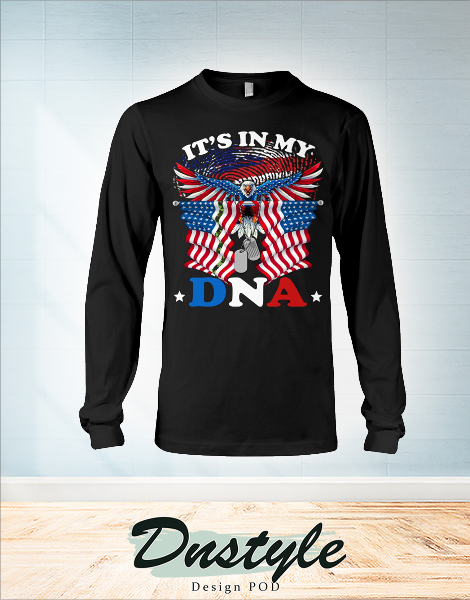 Veteran eagle it's in my DNA 4th of july independence day long sleeve