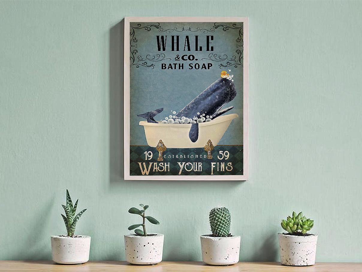 Whale co bath soap wash your fins poster A2