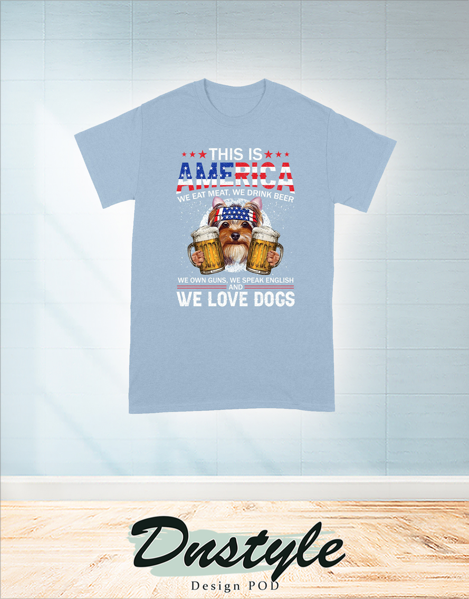 Yorkshire terrier this is america we eat meat we drink bear we own guns 4th of july t-shirt 2