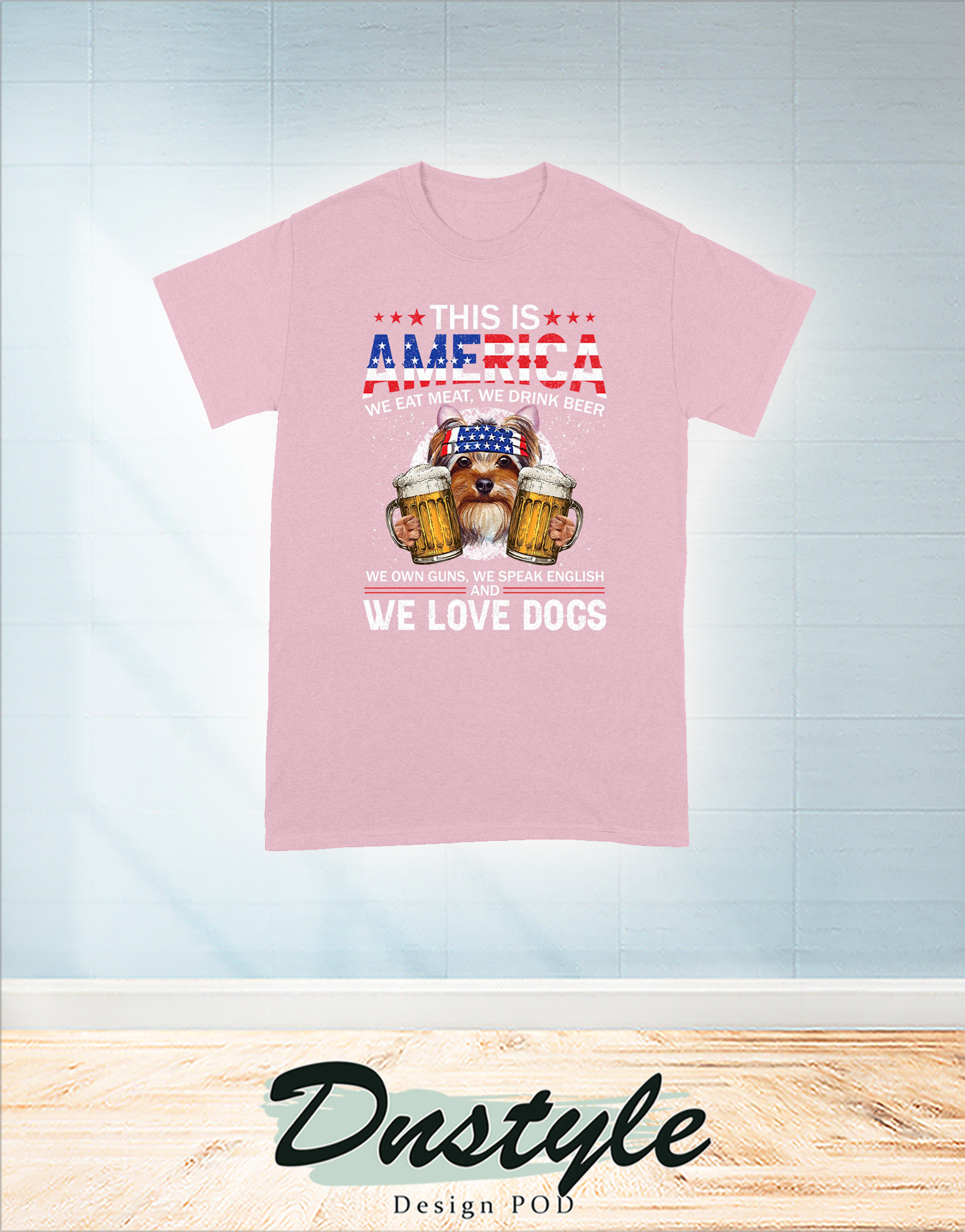 Yorkshire terrier this is america we eat meat we drink bear we own guns 4th of july t-shirt 3