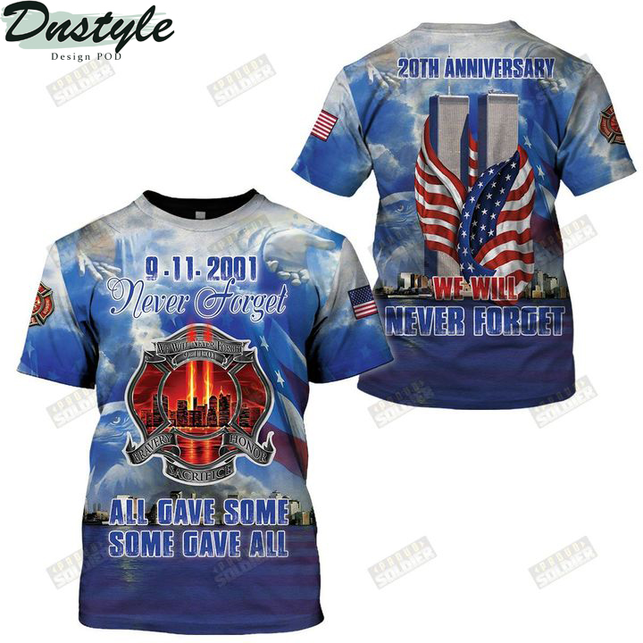 9 11 20th anniversary we will never forget 3d all over printed shirt