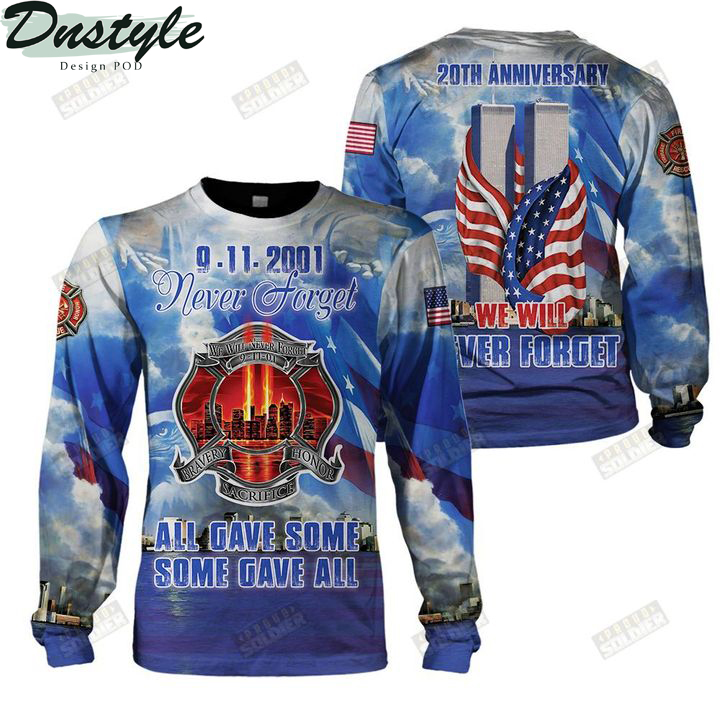 9 11 20th anniversary we will never forget 3d all over printed sweatshirt