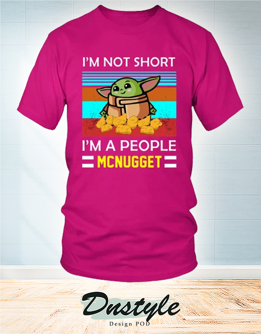 Baby Yoda I'm Not Short I'm A People Mcnugget Shirt 2