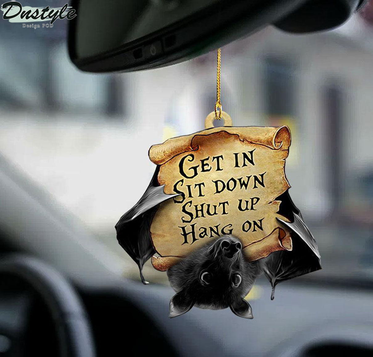 Bat get in sit down shut up hang on car hanging ornament 2