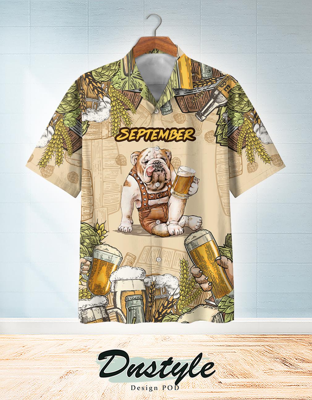 Bulldog beer september hawaiian shirt