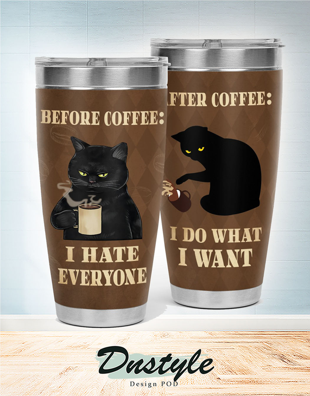 Cat before coffee I hate everyone after coffee I do what I want tumbler