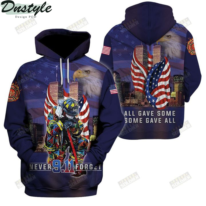 Firefighter 911 never forget all gave some some gave all 3d all over printed hoodie