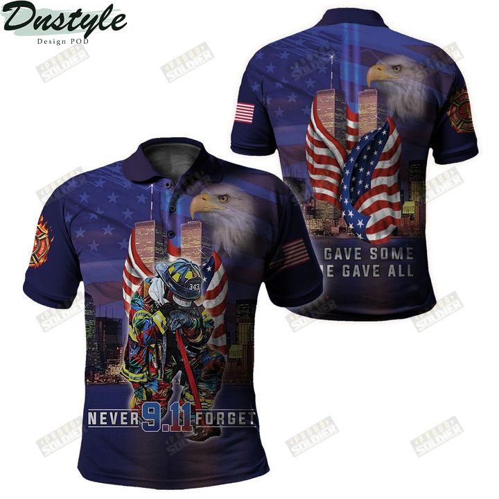 Firefighter 911 never forget all gave some some gave all 3d all over printed polo