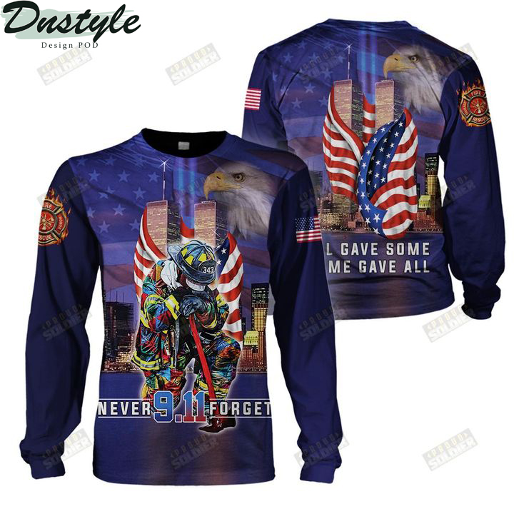 Firefighter 911 never forget all gave some some gave all 3d all over printed sweatshirt