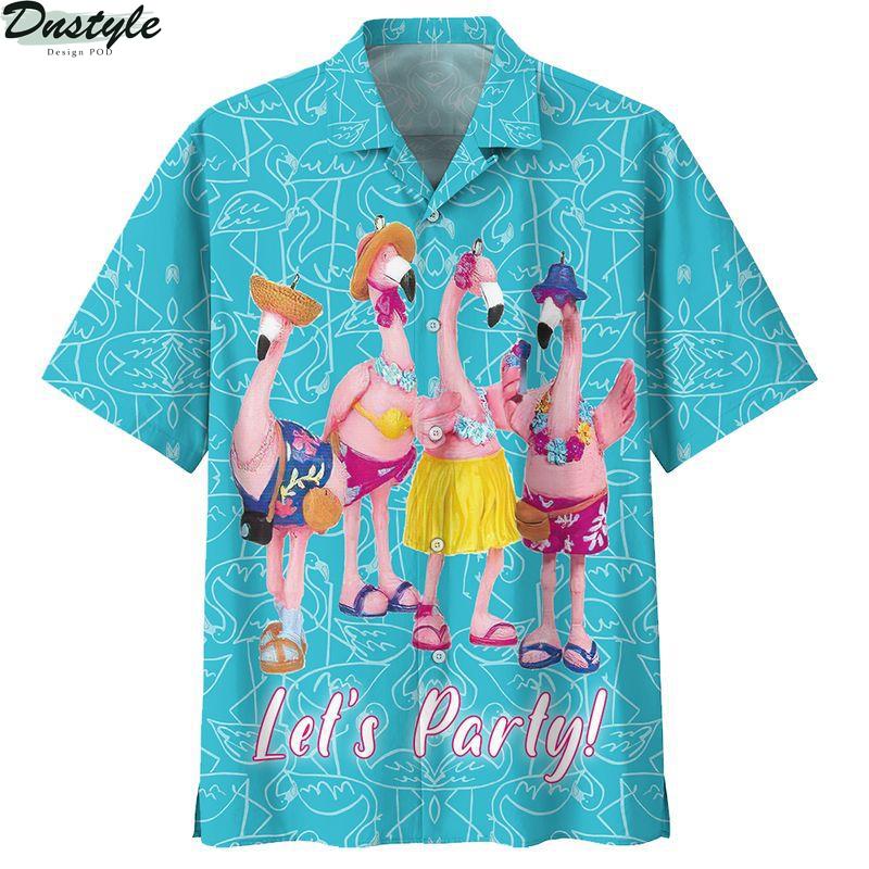 Flamingo let's party hawaiian shirt