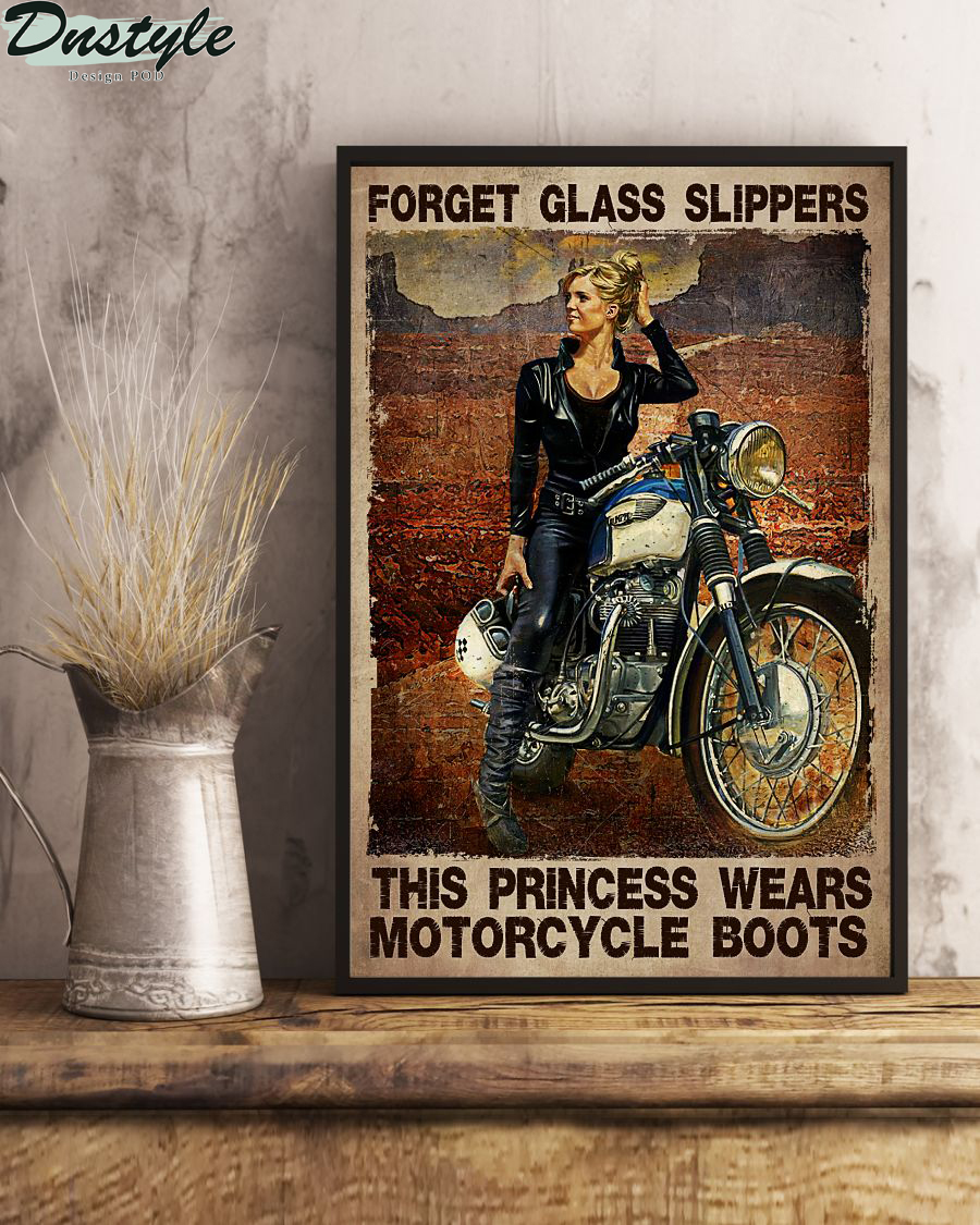Girl forget glass slippers this princess wears motorcycle boots poster 1