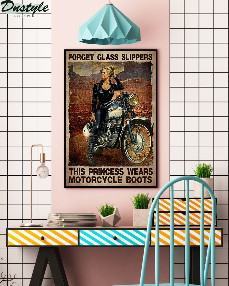 Girl forget glass slippers this princess wears motorcycle boots poster 2