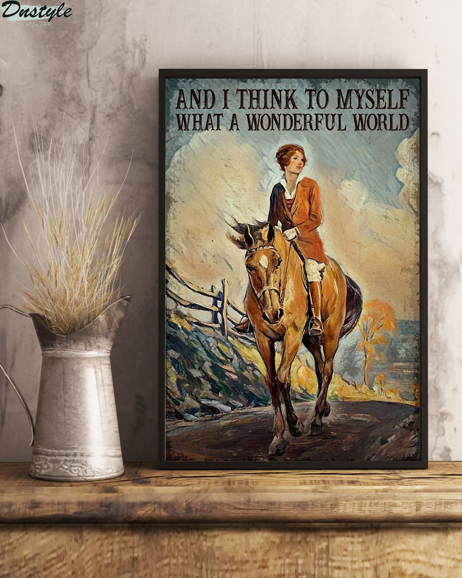 Girl riding horse and i think to myself what a wonderful world poster 1