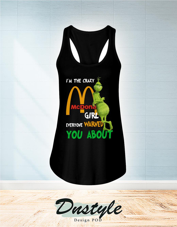 Grumpy I'm The Crazy McDonald Girl Everyone Warned You Abou Flowy Tank