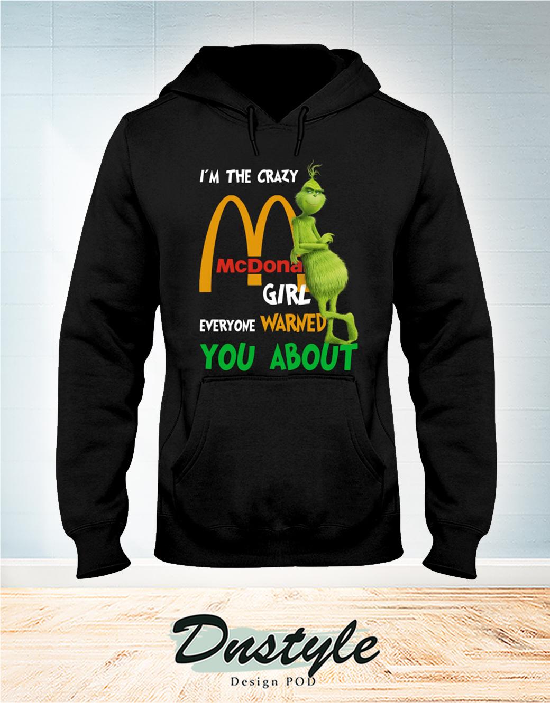 Grumpy I'm The Crazy McDonald Girl Everyone Warned You Abou Hoodie