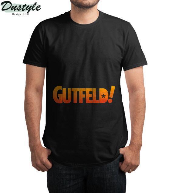Gutfeld T-Shirt