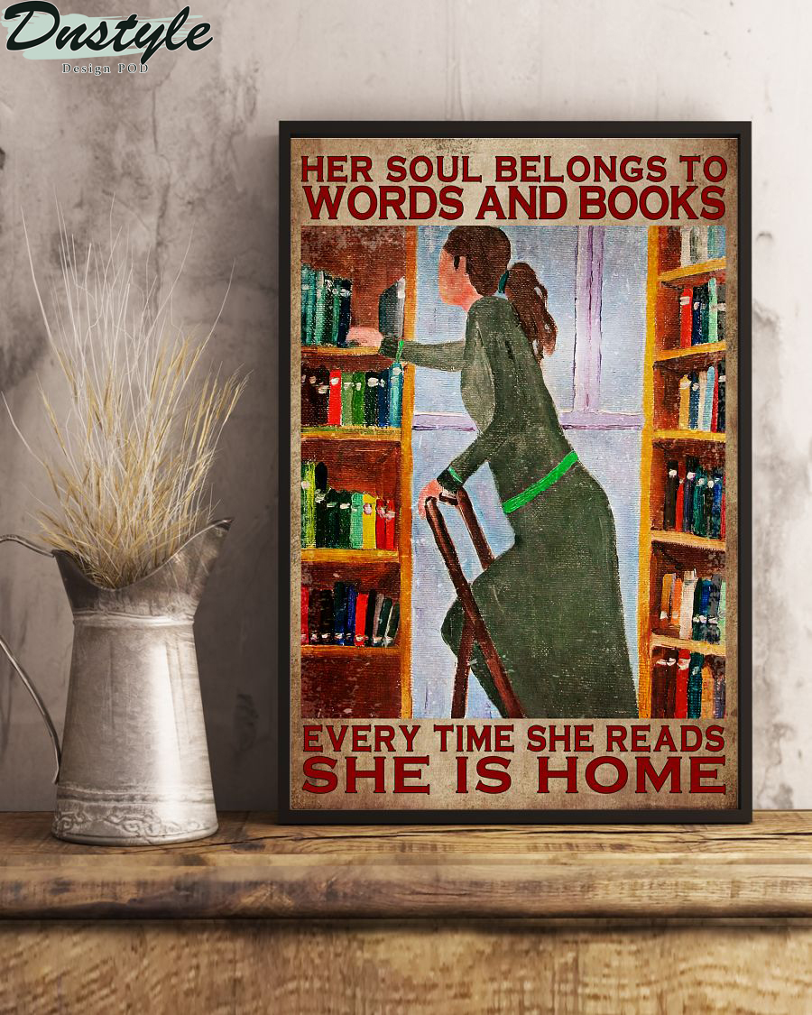 Her soul belongs to words and books every time she reads she is home poster 2