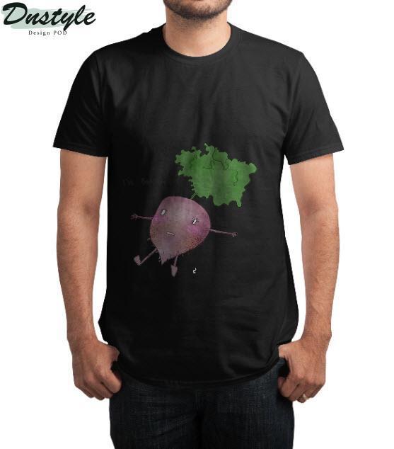 I'm Beet T-Shirt 3