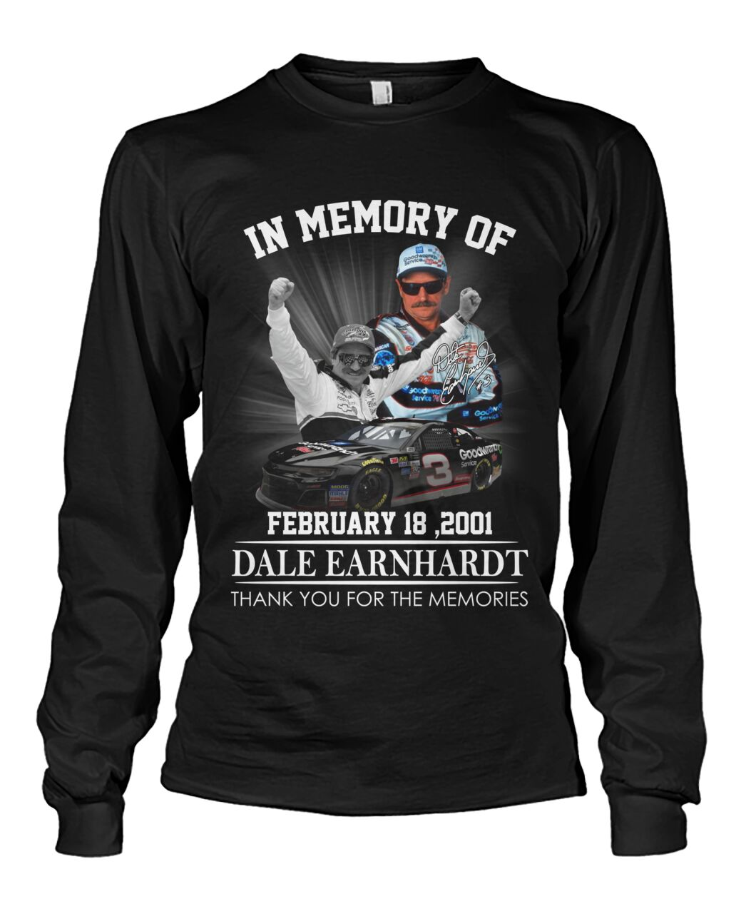 In memory of Dale Earnhardt February 18 2001 long sleeve