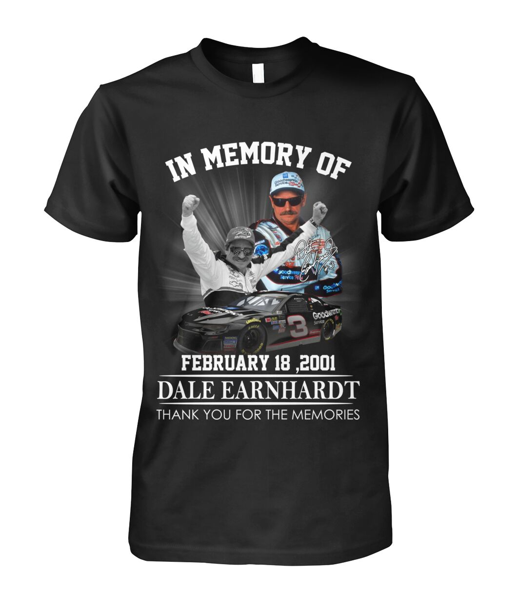 In memory of Dale Earnhardt February 18 2001 shirt