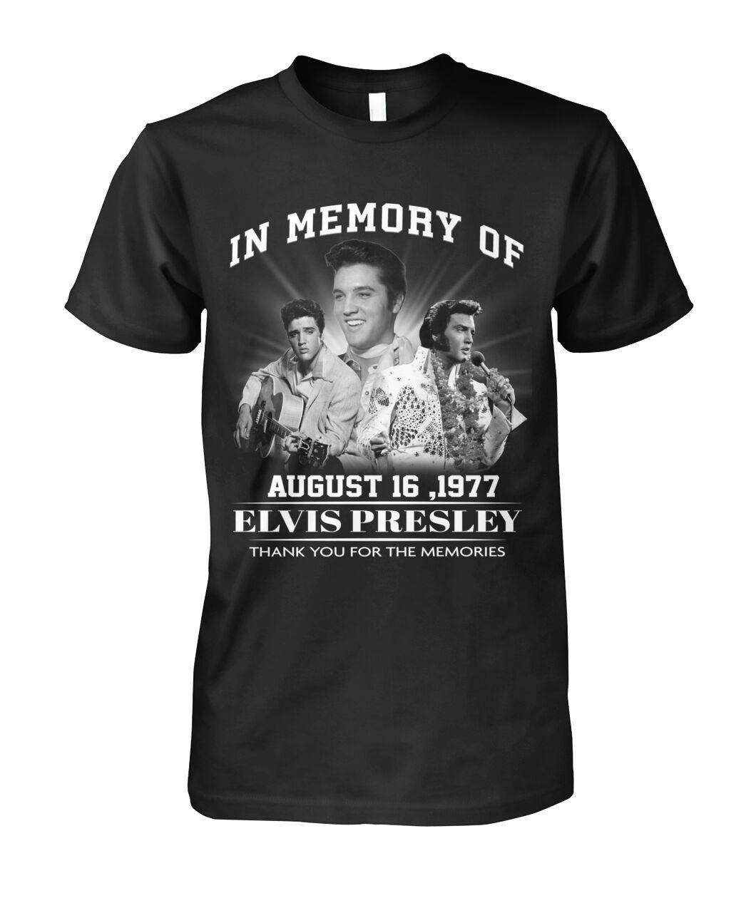 In memory of Elvis Presley August 16 1977 shirt