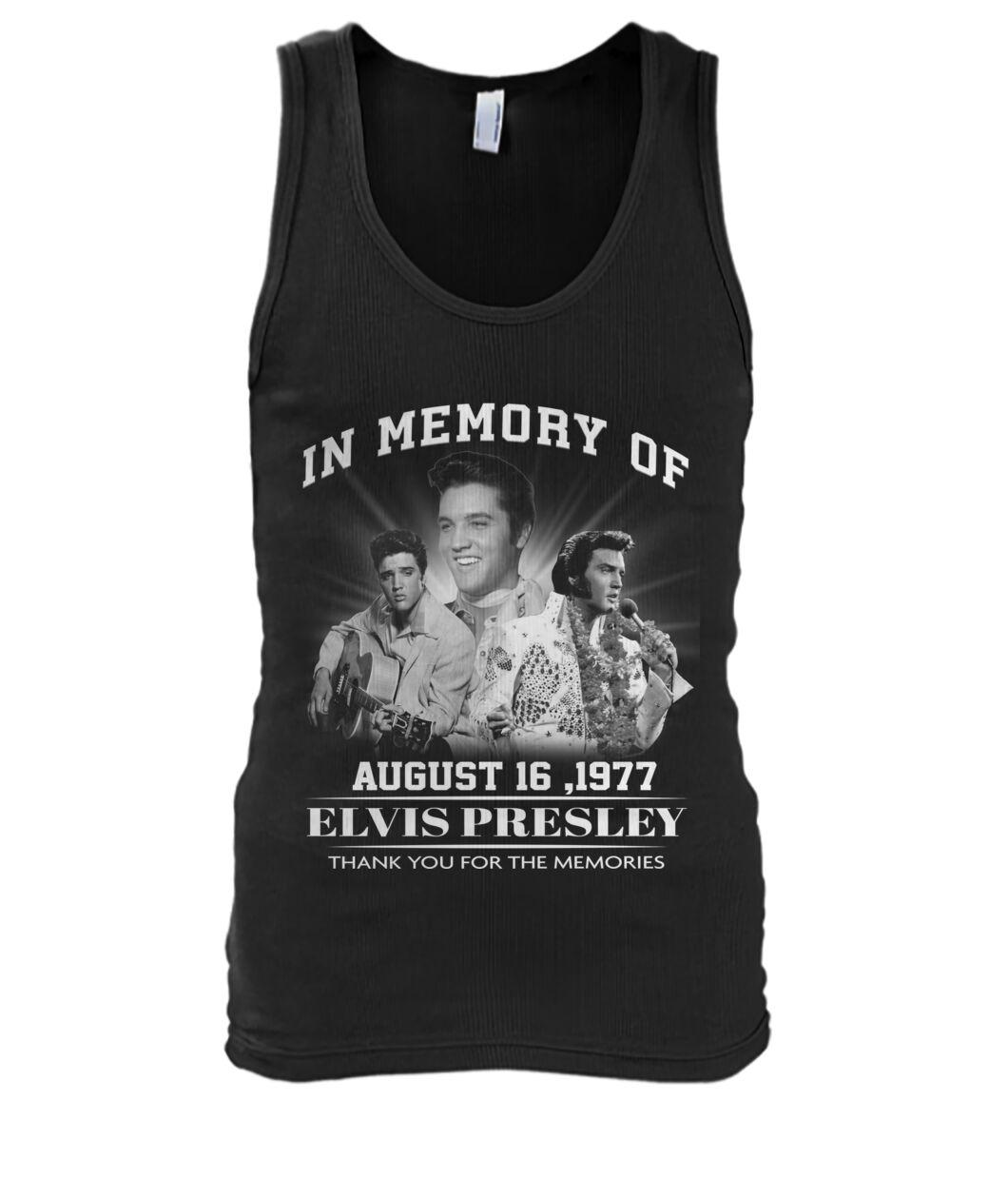 In memory of Elvis Presley August 16 1977 tank top