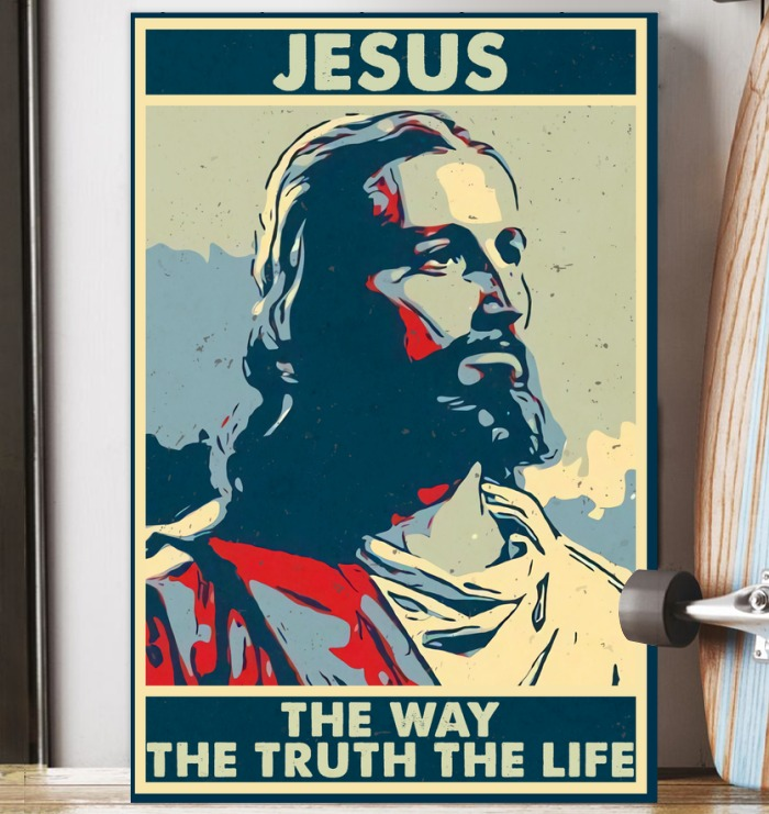 Jesus the way the truth the life poster 1