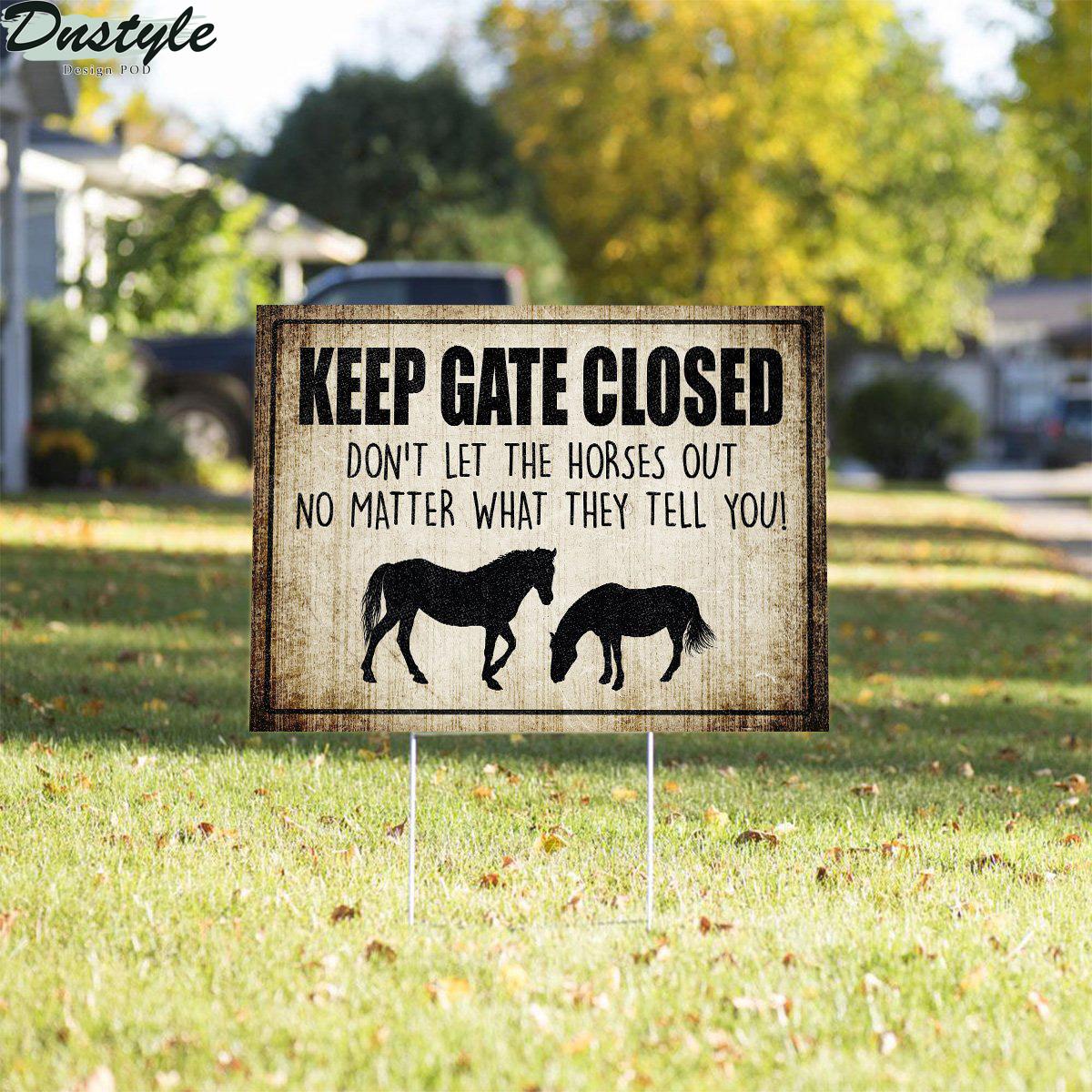 Keep Gate Closed Horse Yard Sign