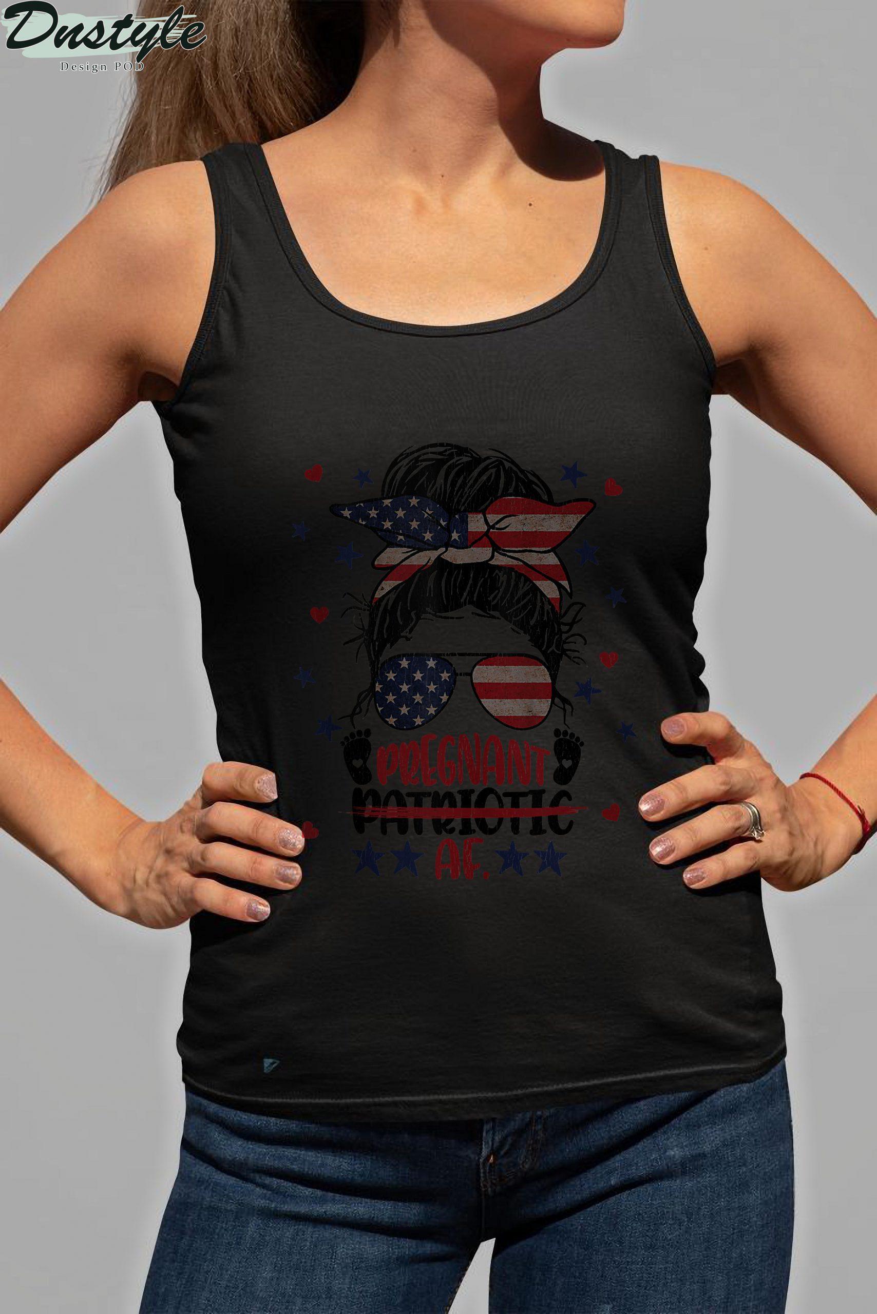 Messy Bun 4th Of July Patriotic Af Pregnant Pregnancy Funny Tank Top 3