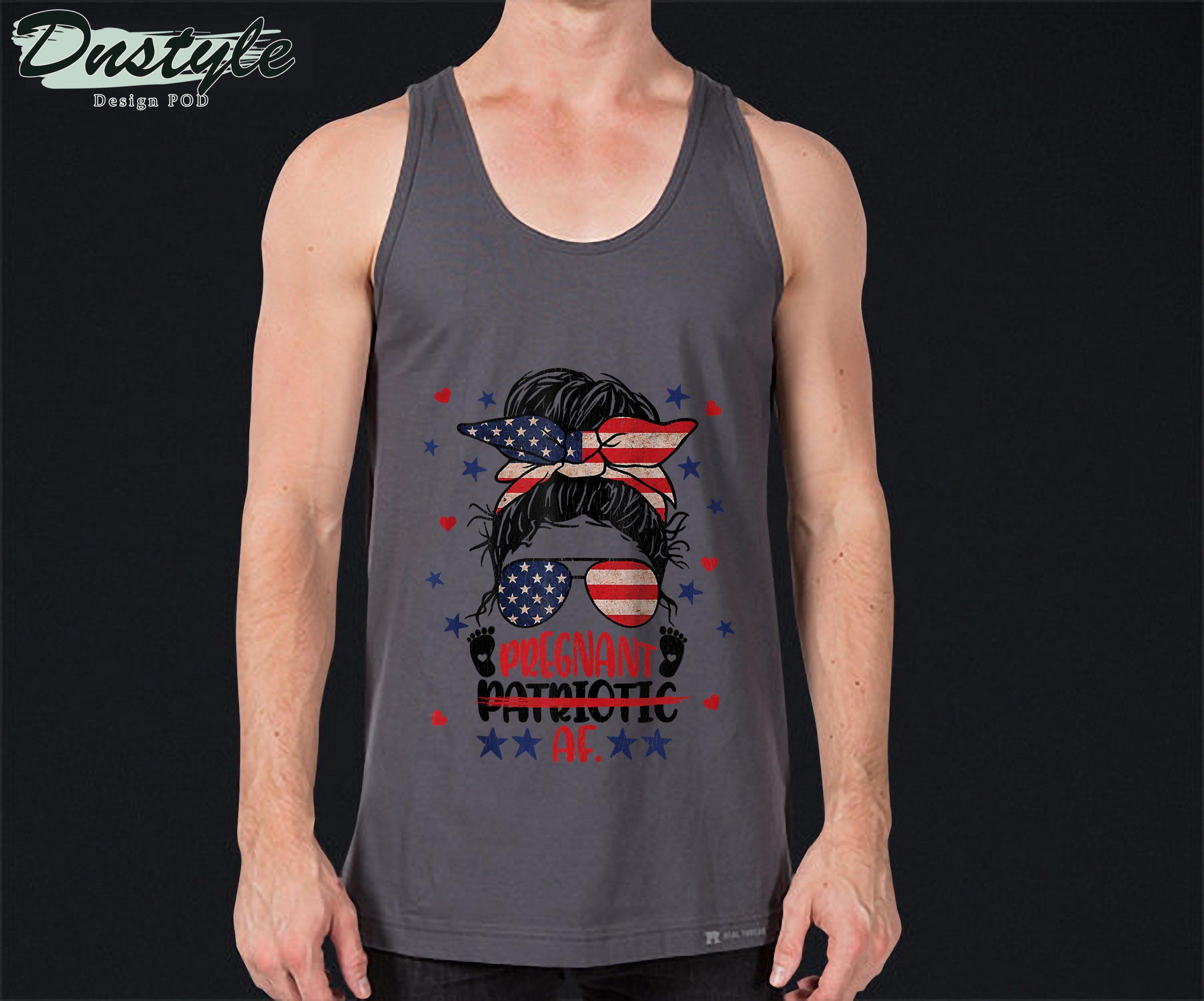 Messy Bun 4th Of July Patriotic Af Pregnant Pregnancy Funny Tank Top