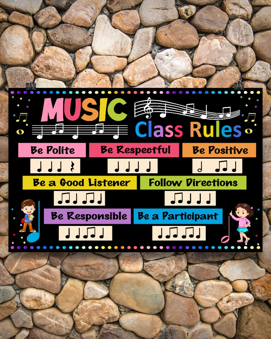 Music Class Rules Be Polite Be Respectful Be Positive Poster 1