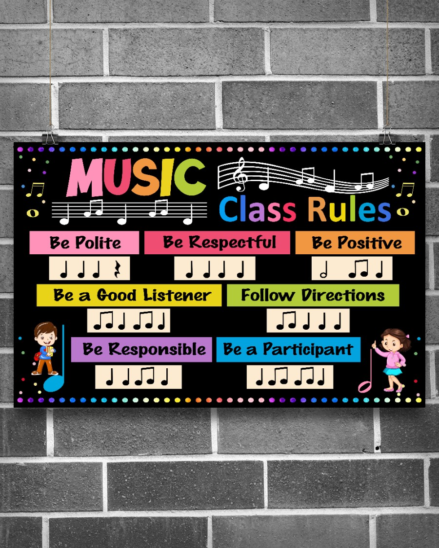 Music Class Rules Be Polite Be Respectful Be Positive Poster 2